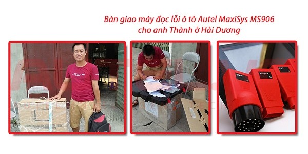 Bàn giao máy đọc lỗi ô tô Autel MaxiSys MS906 cho anh Thành ở Hải Dương