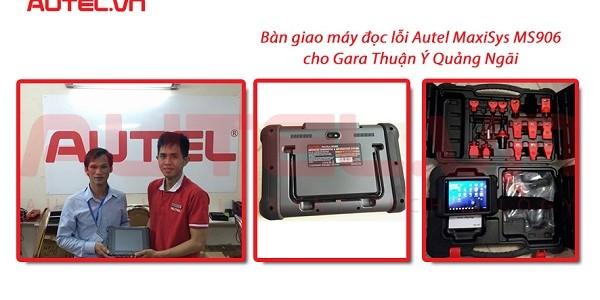 Bàn giao máy đọc lỗi Autel MaxiSys MS906 cho Gara Thuận Ý Quảng Ngãi