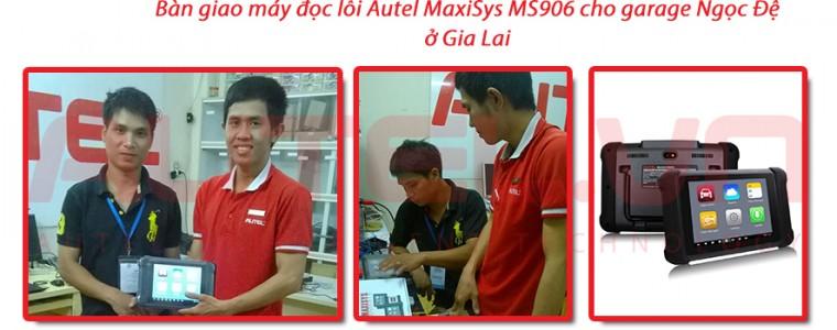 Bàn giao máy đọc lỗi ô tô Autel MaxiSys MS906 cho gara Ngọc Đệ ở Gia Lai