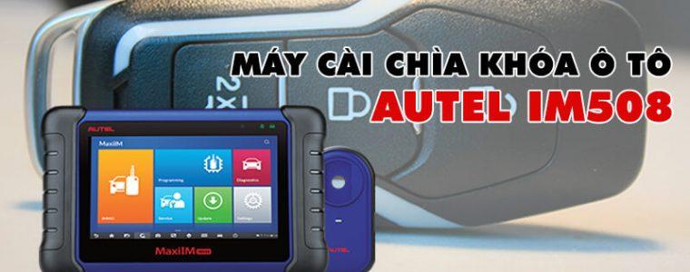 Review – Đánh giá máy cài chìa khóa ô tô Autel MaxiIM IM508